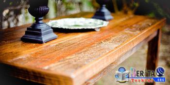 Simak 6 Tips Tepat Rawat Perabotan Rumah Berbahan Dasar Kayu